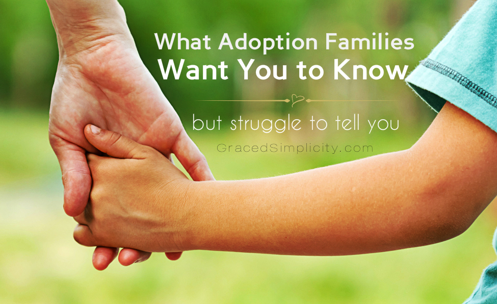 what adoption families want you to know | but struggle to tell you