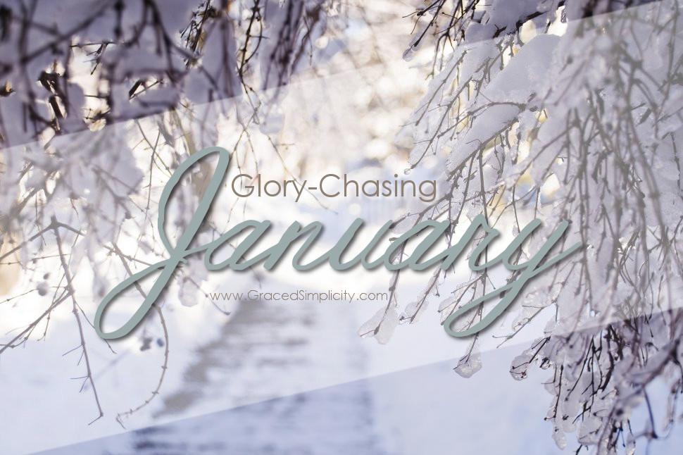 glory-chasing | january