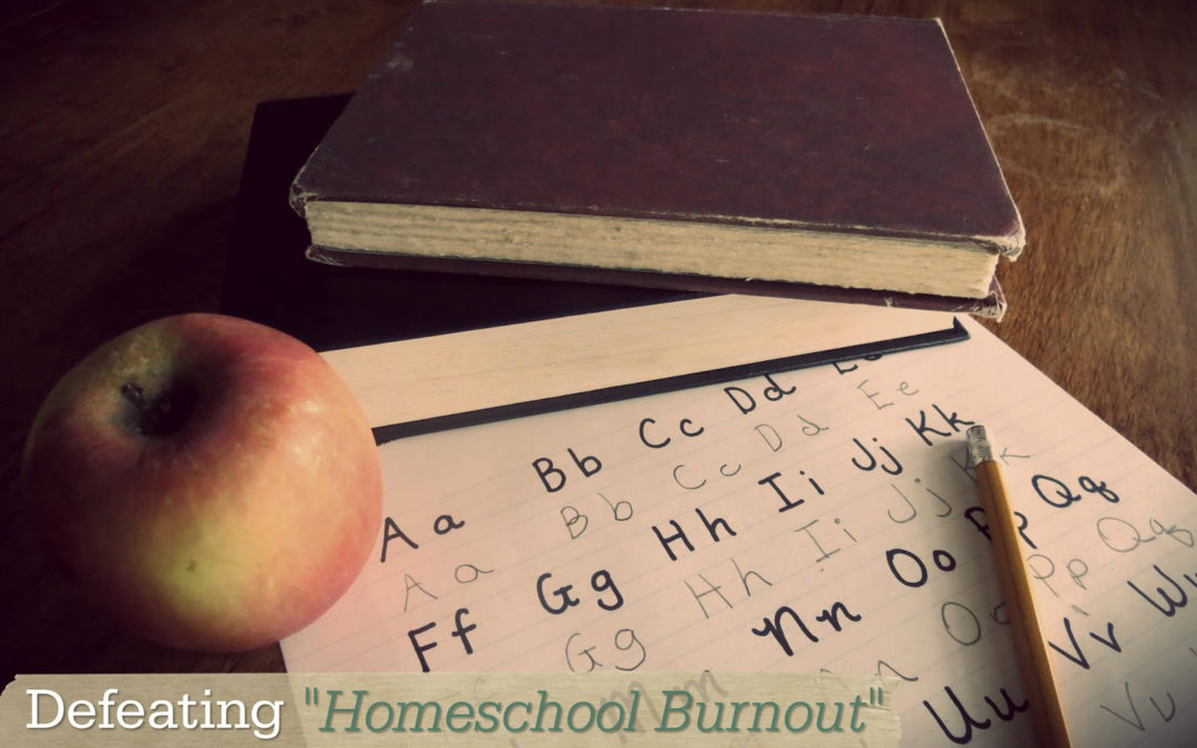 "deafeating ""homeschool burnout"" 